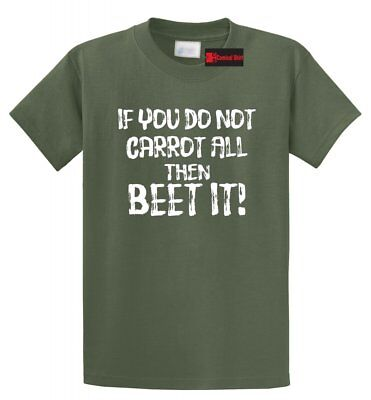 If You Do Not Carrot All Beet It Funny T Shirt Cute Vegan Vegetable Graphic Tee - Funny Carrot