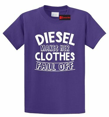 Diesel Makes Her Clothes Fall Off Funny T Shirt Truck Redneck Tee