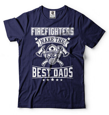 Firefighter T-shirt Best Dads Fathers day Gift T-shirt Birthday Gift for