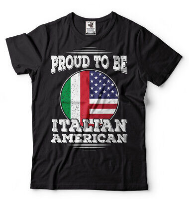 Proud To Be Italian American Italy Italian Heritage T shirt Italy T shirts