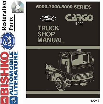 1990 Ford Cargo Truck Shop Service Repair Manual CD Engine Drivetrain Electrical