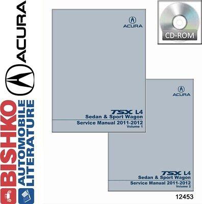 2011 2012 Acura TSX L4 SEDAN & SPORT WAGON Shop Service Repair Manual CD OEM