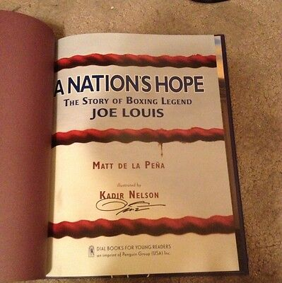 Signed A Nation's Hope : The Story Of Boxing Legend Joe Louis Kadir Nelson +pic