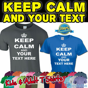 KEEP-CALM-AND-YOUR-TEXT-T-SHIRT-PERSONALISED-TSHIRT-SLOGAN-GIFT-PRESENT-FUNNY