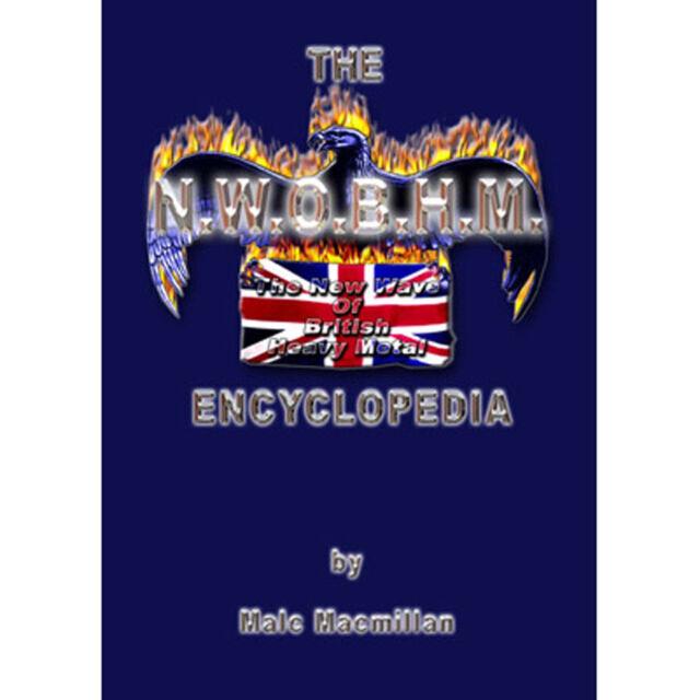 The N.W.O.B.H.M. Encyclopedia (IRON MAIDEN, SAXON, VENOM, SWEET SAVAGE, JAGUAR)