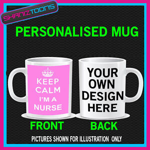 KEEP-CALM-IM-A-NURSE-FUNNY-MUG-PERSONALISED-GIFT