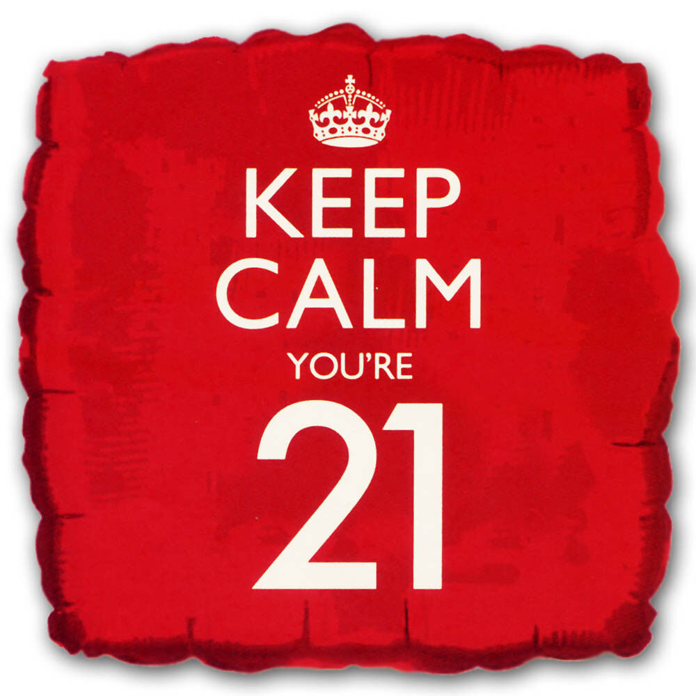 "18"" Bright Red Keep Calm You're 21 21st Birthday Square"