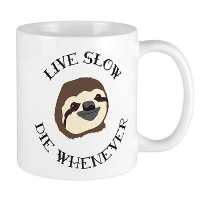CafePress Sloth Motto Live Slow Die Whenever Mugs 11 oz Ceramic Mug (1350309181)