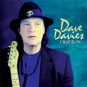 NEW VINYL Dave Davies I WILL BE ME - 123613521 - MUSIC RECORD