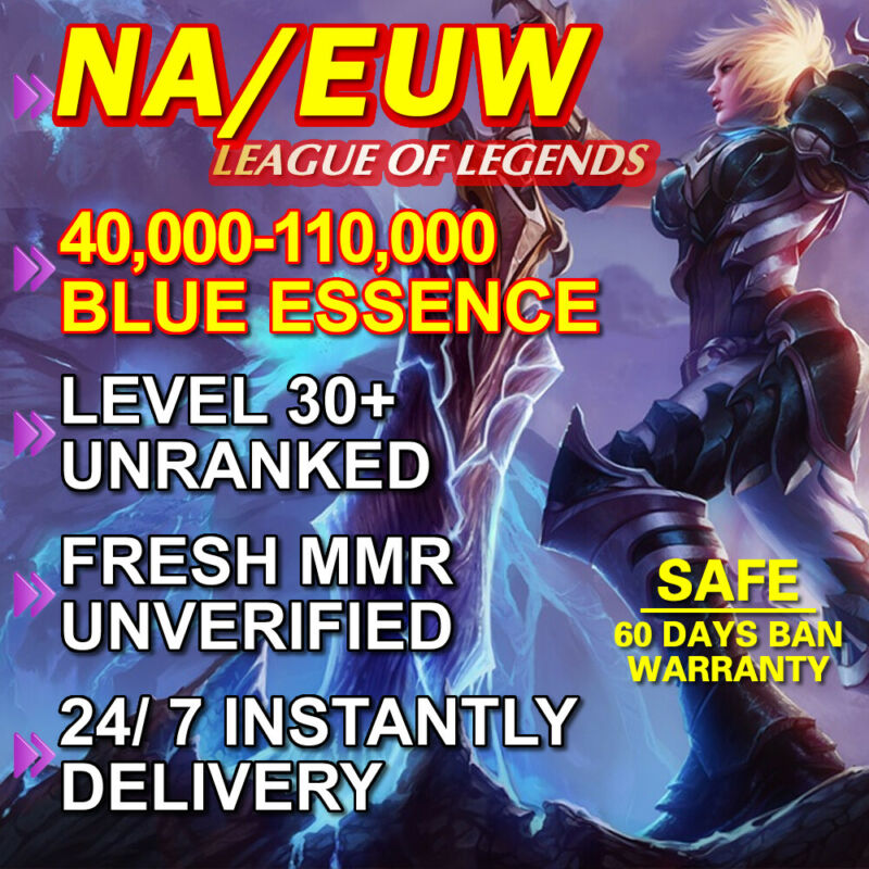 NA EUW League of Legends LoL Account UNRANKED LEVEL 30 UNVERIFIED 40K 50K 60K BE