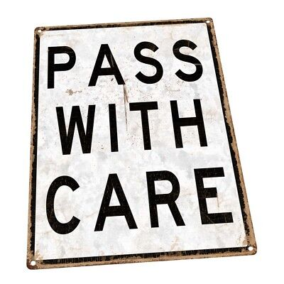 Pass With Care Metal Sign; Wall Decor for Mancave, Den, or Gameroom (Pass With Care Sign)