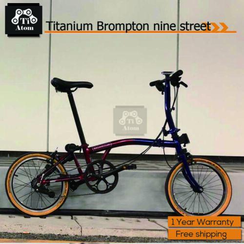 Ti Atom/Nine street Titanium Brompton Upgrade 3speed  Folding bike (New - 4558 USD)