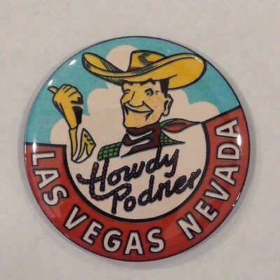 """Las Vegas Howdy Podner Vintage Style Fridge Magnet 2 1/4"""""""