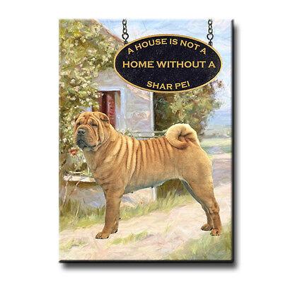SHAR PEI A House Is Not A Home FRIDGE MAGNET No 2 Dog
