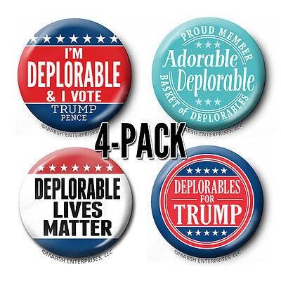 4-Pack DEPLORABLE buttons Donald Trump - Basket PIN badge - Lives Matter Funny