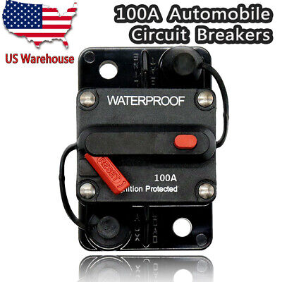 100a Amp Circuit Breaker 12-48v Dc Boat Auto Automatic Fuse Reset Waterproof