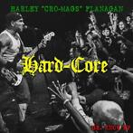 cd - harley flanagan - HARD CORE (nieuw)