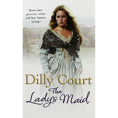 The Ladys Maid by Dilly Court (Paperback), Fiction Books, Brand New