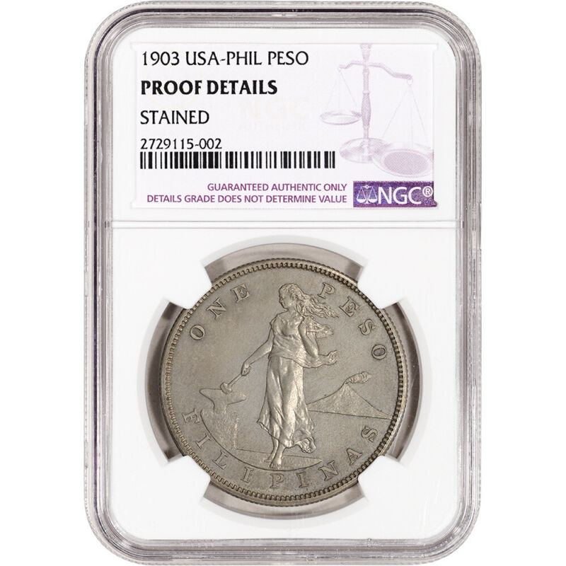1903 US Philippines Silver Peso Proof - NGC Proof Details Stained