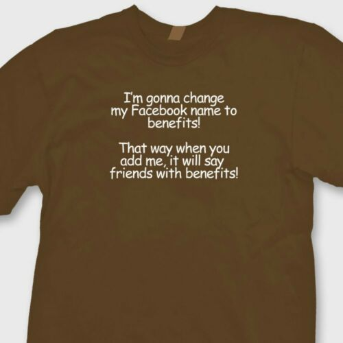 Change Facebook Name To Benefits Funny T Shirt Social Network Tee