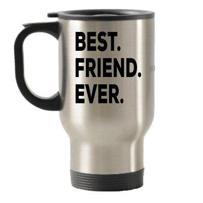 Best Friends Travel Mug - Best Friend Ever Travel Insulated Tumblers Mug