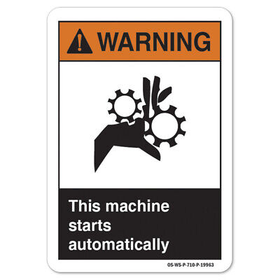 Ansi Warning Sign - This Machine Starts Automatically Made In The Usa