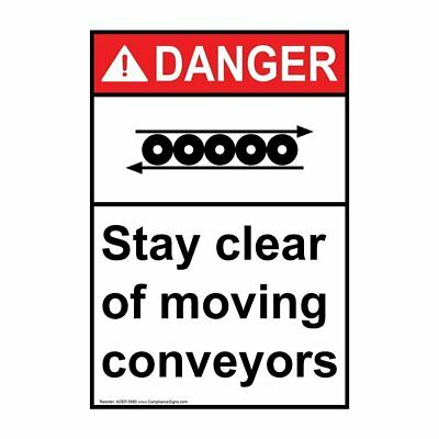 ComplianceSigns Vertical Plastic ANSI DANGER Stay Clear Of Moving Conveyors...