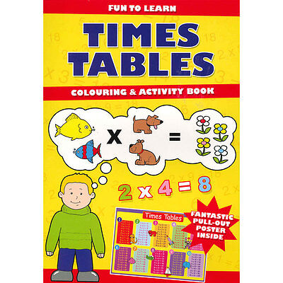 Learn Times Tables Colouring & Activity Book With Pull Out Poster Children Maths