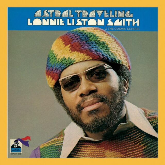 Lonnie Liston Smith - Astral Traveling (2014)