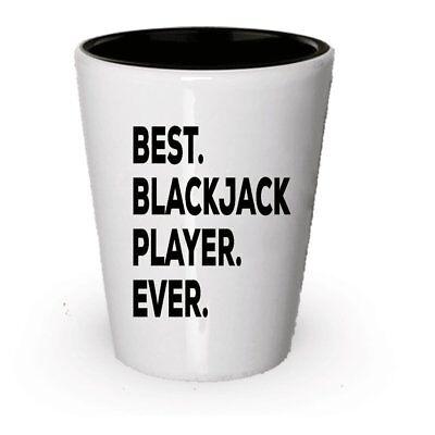 Blackjack Shot Glass Gifts - Best Blackjack Player Ever - Gifts For