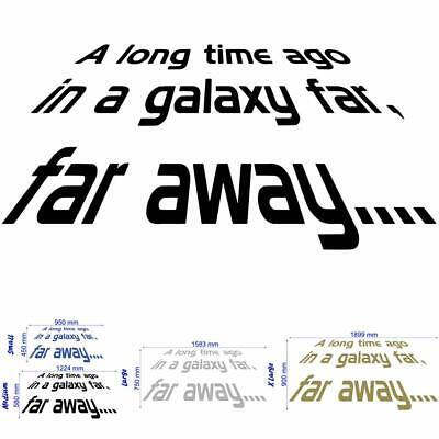 Star Wars - A long Time Ago - Wall Decal Art Sticker boy's bedroom playroom hall