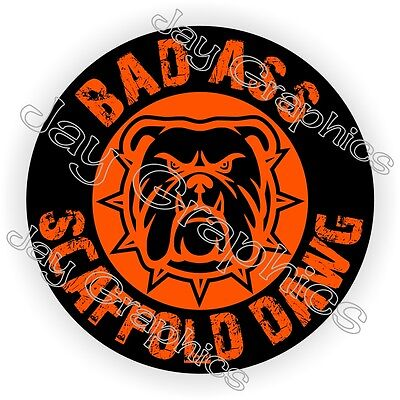 Bad Ass Scaffold Dawg Hard Hat Helmet Sticker ~ Motorcycle Decal | Scaff Dog