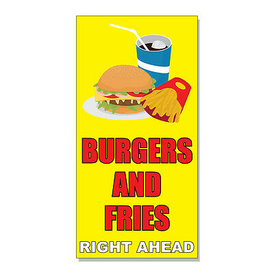 Burger And Fries Right Ahead Yellow Food And Drink  DECAL STICKER Store Sign Ahead Yellow Sign