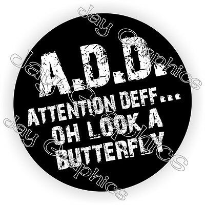 A.d.d. Attention Deficit Hard Hat Sticker Decal Label Helmet Funny Welder Add