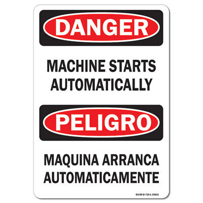 Osha Danger Sign - Machine Starts Automatically Bilingual Made In The Usa
