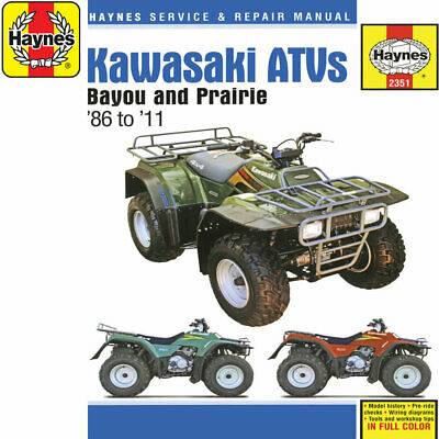 [2351] Kawasaki Bayou Prairie ATVs 1986-2011 Haynes Workshop Manual