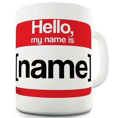 Name Coffee - Personalised My Name Is 11 OZ Mug - Unique Coffee Mug, Coffee Cup