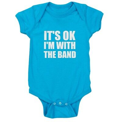CafePress It's OK I'm With The Band Baby Bodysuit
