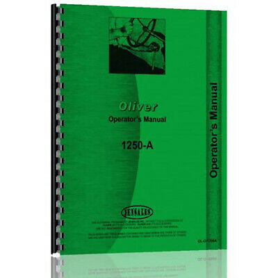 New Oliver 1250-a Diesel Utility Orchard Fwa Tractor Operators Manual