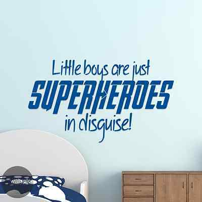 Little Boys Are Superheroes In Disguise (Little Boys Are Just Superheroes In Disguise Vinyl Wall Decal)