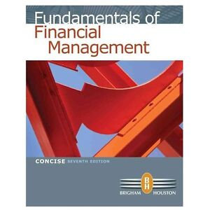 NEW Fundamentals of Financial Management - Brigham, Eugene F./ Houston, Joel F.
