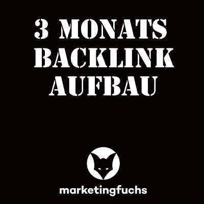 3 Monate SEO Linkaufbau Backlinks Paket, Backlink Aufbau, high PR