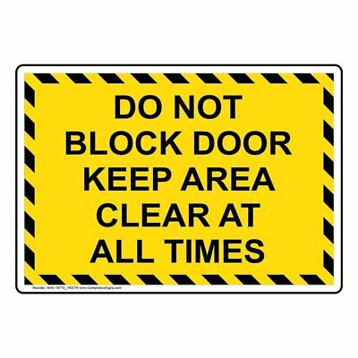 Do Not Block Door Keep Area Clear at All Times Safety Sign, 10x7 inch Plastic...