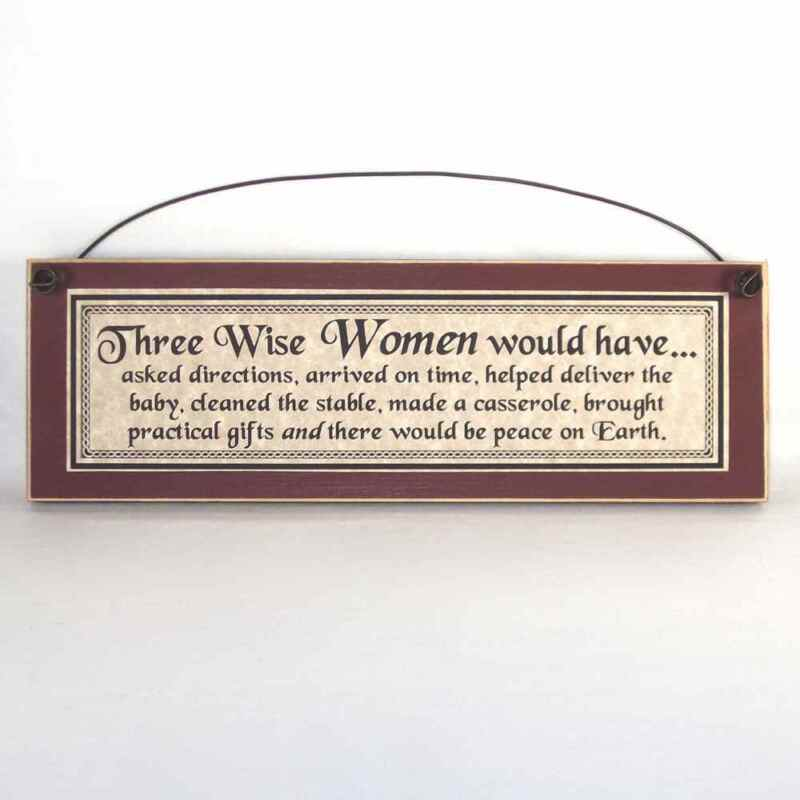 3 Wise Women (men) Funny Country Christmas sign