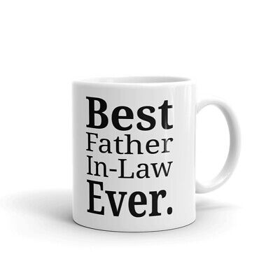 Best Father In Law Ever Coffee Tea Ceramic Mug Office Work Cup