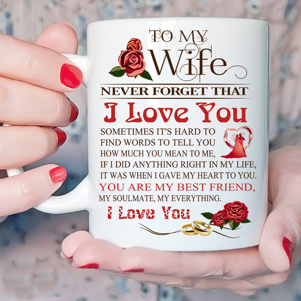to my wife gift mug never forget