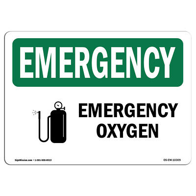 Osha Emergency Sign - Oxygen Made In The Usa