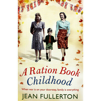 A Ration Book Childhood by Jean Fullerton (Paperback), Fiction Books, Brand New