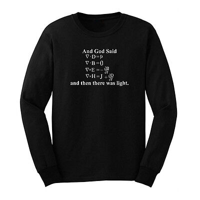 Mens God Said Maxwell Equations and Then There Was Light Long Sleeve