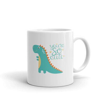 You're So Cute... Dinosaur Funny Coffee Tea Ceramic Mug Office Work Cup Gift - Dinosaur Mug
